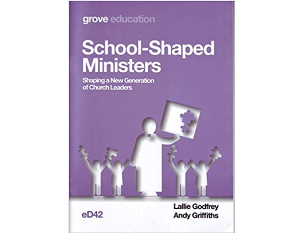 Book cover of 'School-Shaped Ministers - Shaping a New Generation of Church Leaders'